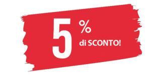 5% di sconto per tutti!